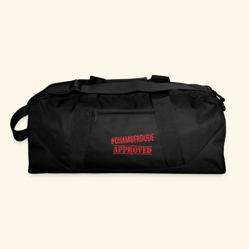Chamber Dude Approved - Duffel Bag