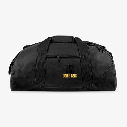 Save water drink beer - Duffel Bag