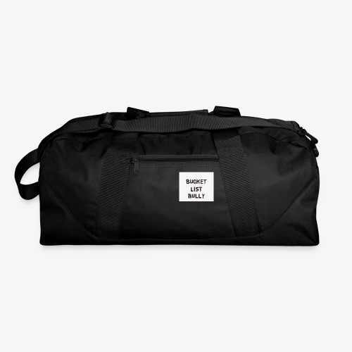 Bucket List Bully - Duffel Bag