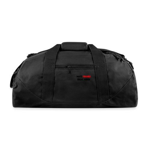Make Pranks Great Again - Duffel Bag