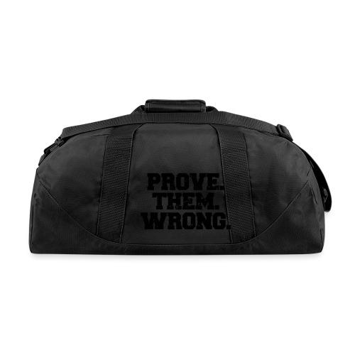 Prove Them Wrong sport gym athlete - Duffel Bag