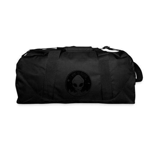 I Want To Believe - Duffel Bag