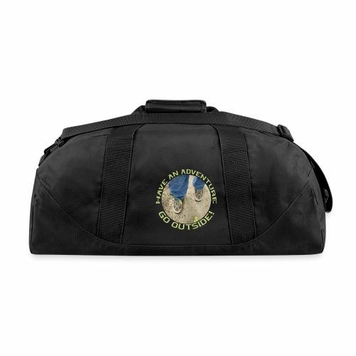 Have an Adventure-Go Outside! - Duffel Bag