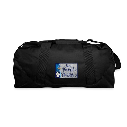 Have Yourself a Merry Little Christmas - Duffel Bag