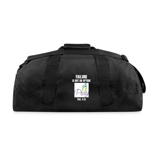 Failure Is NOT an Option! - Duffel Bag