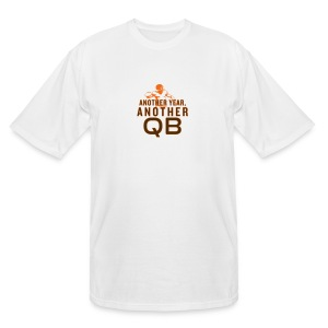 Another Year, Another QB - Men's Tall T-Shirt