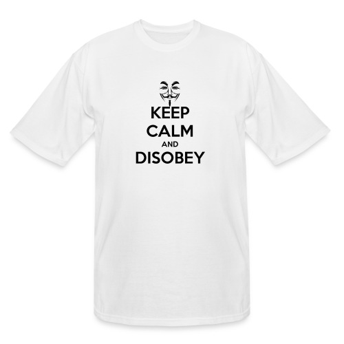 Anonymous Keep Calm And Disobey Thick - Men's Tall T-Shirt