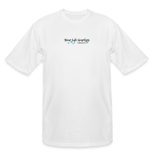 Your Life Sparkles Best Ever You tshirt - Men's Tall T-Shirt