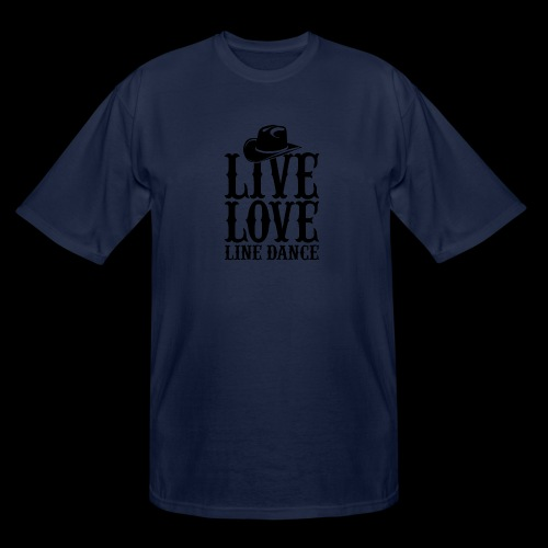 Live Love Line Dancing - Men's Tall T-Shirt