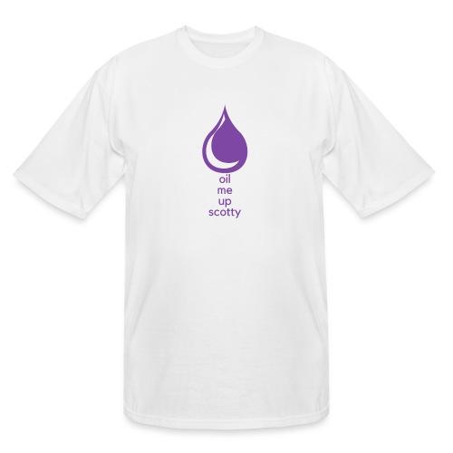 Oil Me Up Scotty - Men's Tall T-Shirt