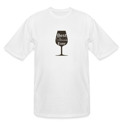 Alcohol Shrink Is The Best Shrink - Men's Tall T-Shirt