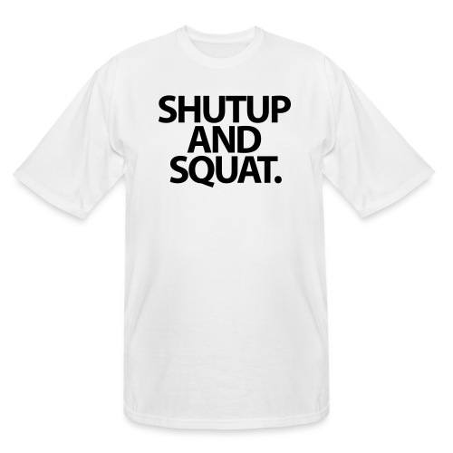Shutup type Gym Motivation - Men's Tall T-Shirt