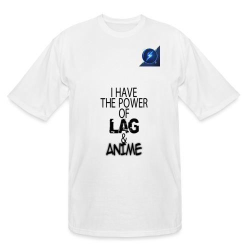 I Have The Power of Lag & Anime - Men's Tall T-Shirt