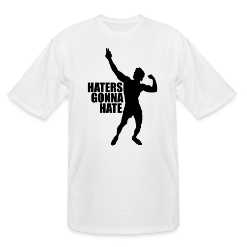 Zyzz Silhouette Haters Gonna Hate - Men's Tall T-Shirt