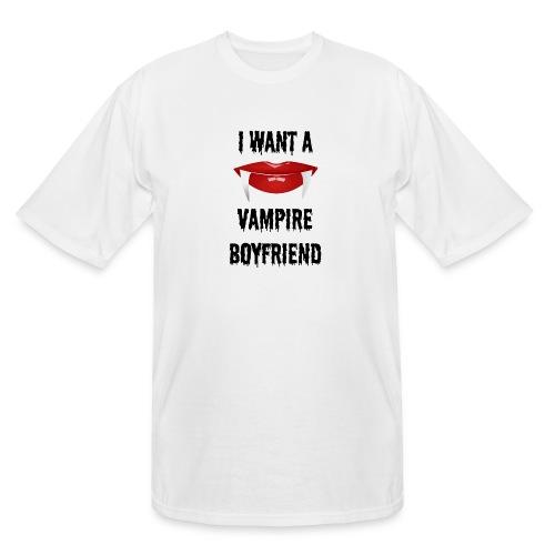 I Want a Vampire Boyfriend - Men's Tall T-Shirt
