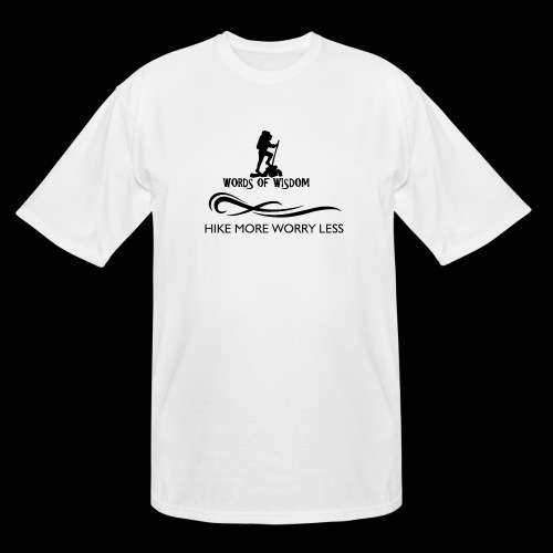 Hike More Worry Less - Men's Tall T-Shirt