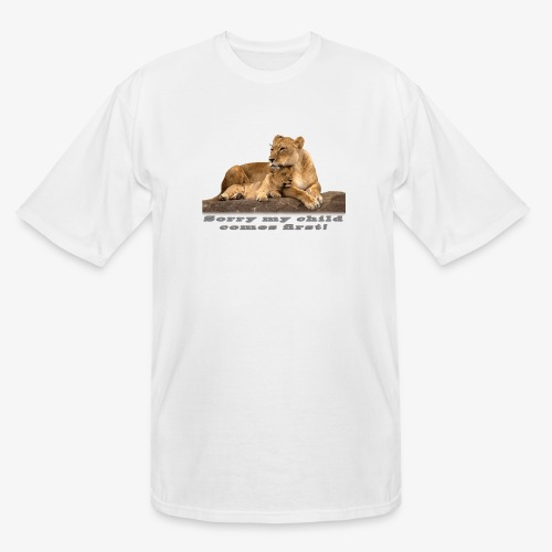 Lion-My child comes first - Men's Tall T-Shirt
