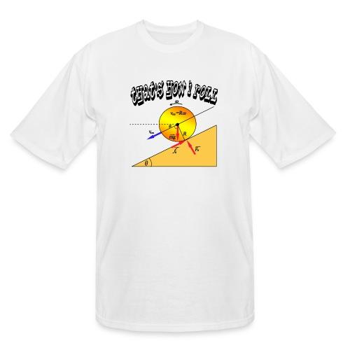 That's How I Roll - Men's Tall T-Shirt