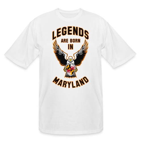 Legends are born in Maryland - Men's Tall T-Shirt