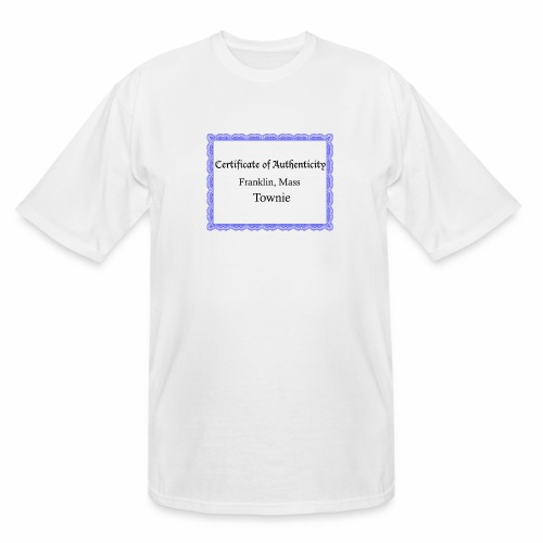 Franklin Mass townie certificate of authenticity - Men's Tall T-Shirt