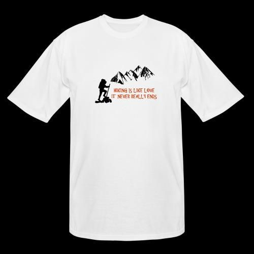 Hiking Is Like Love - Men's Tall T-Shirt
