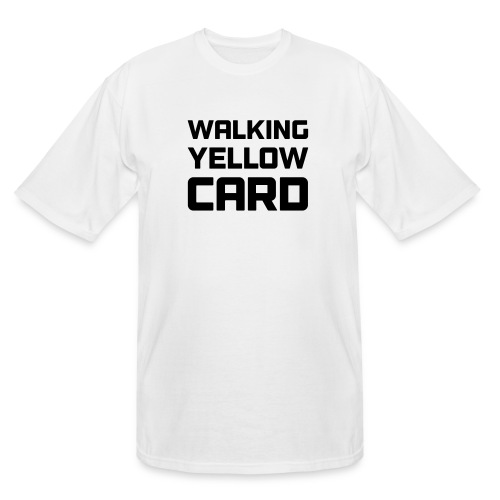 Walking Yellow Card Women's Tee - Men's Tall T-Shirt