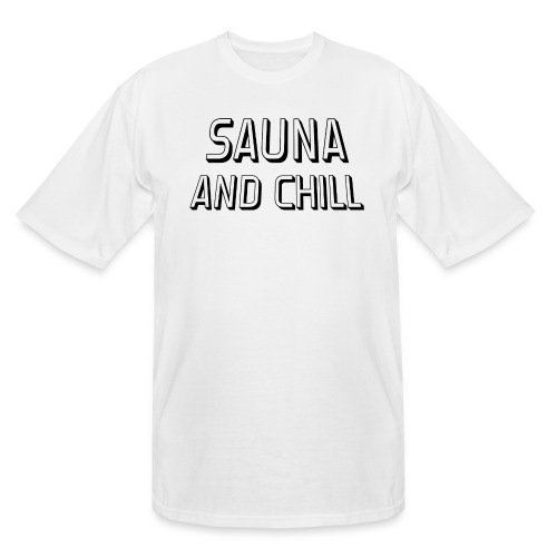 DS - Sauna And Chill - Men's Tall T-Shirt