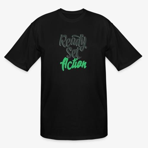 Ready.Set.Action! - Men's Tall T-Shirt