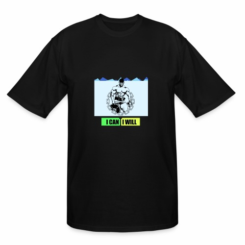 I can I will - Men's Tall T-Shirt