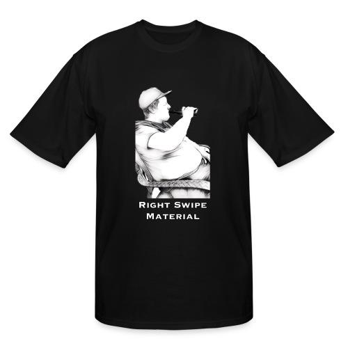 Right Swipe Material - Men's Tall T-Shirt