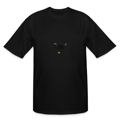 Live Pono - Men's Tall T-Shirt