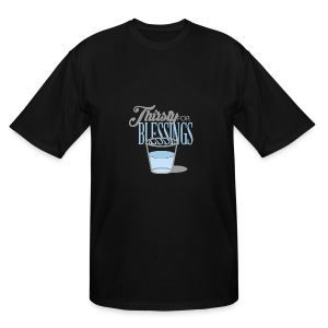 Thirsty For Blessings Graphic Tee - Men's Tall T-Shirt