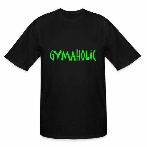 GYMAHOLIC - Men's Tall T-Shirt