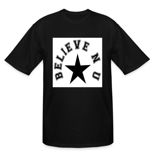 Believe N U - Men's Tall T-Shirt