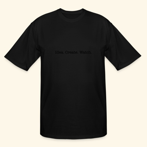 Idea. Create. Watch. - Men's Tall T-Shirt
