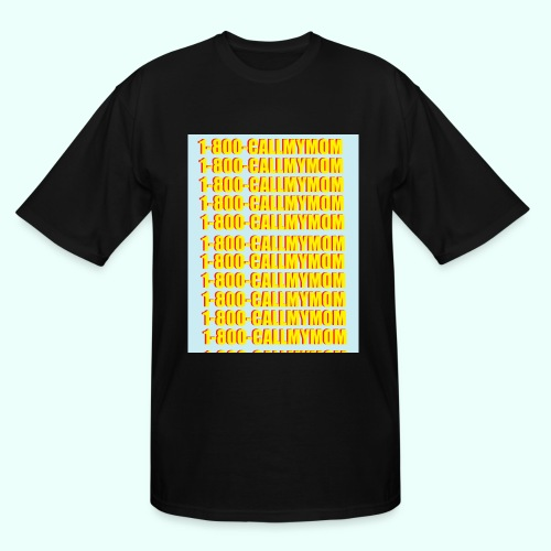 1-800-CALLMYMOM - Men's Tall T-Shirt
