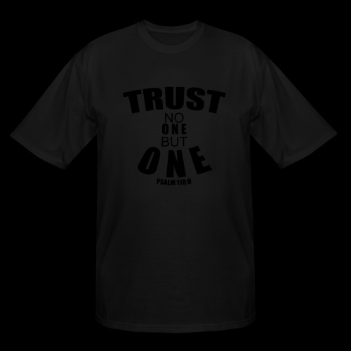 TRUST NO ONE - Men's Tall T-Shirt