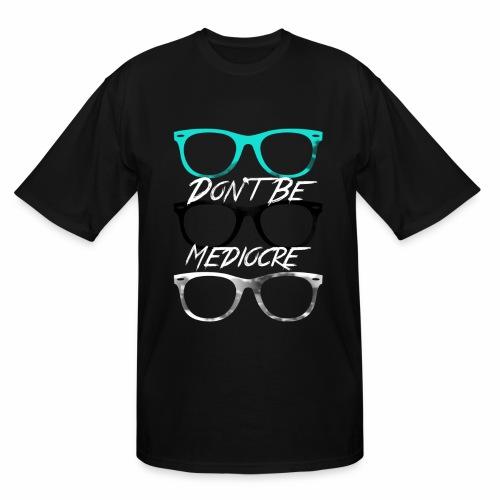 Mediocre Glasses - Men's Tall T-Shirt