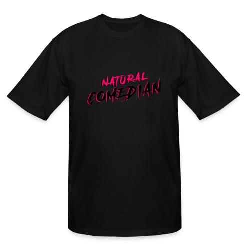 Natural Comedian - Men's Tall T-Shirt