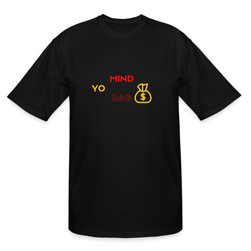 MIND YO BAG - Men's Tall T-Shirt
