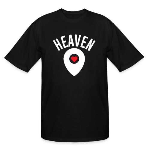 Heaven Is Right Here - Men's Tall T-Shirt