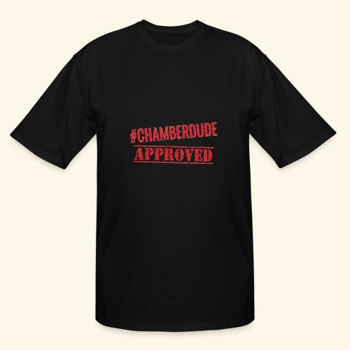 Chamber Dude Approved - Men's Tall T-Shirt