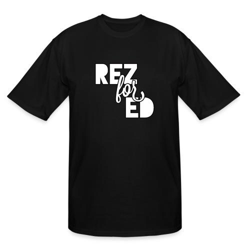 Rez For Ed Tee - Men's Tall T-Shirt