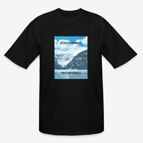 Disconnect Reconnect - Men's Tall T-Shirt