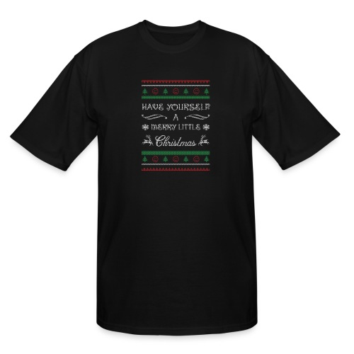 Have Yourself A Merry Little Christmas - Men's Tall T-Shirt