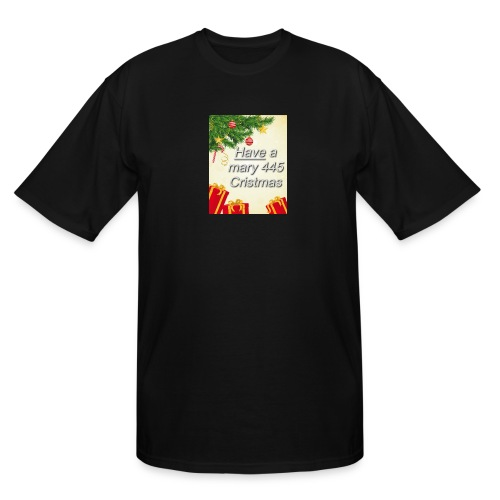 Have a Mary 445 Christmas - Men's Tall T-Shirt