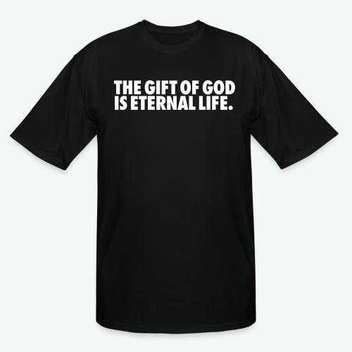 THE GIFT OF GOD - Men's Tall T-Shirt