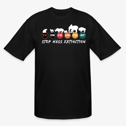 Stop mass extinction ! - Men's Tall T-Shirt