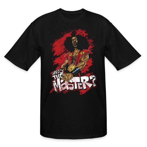 Who's The Master? - Men's Tall T-Shirt
