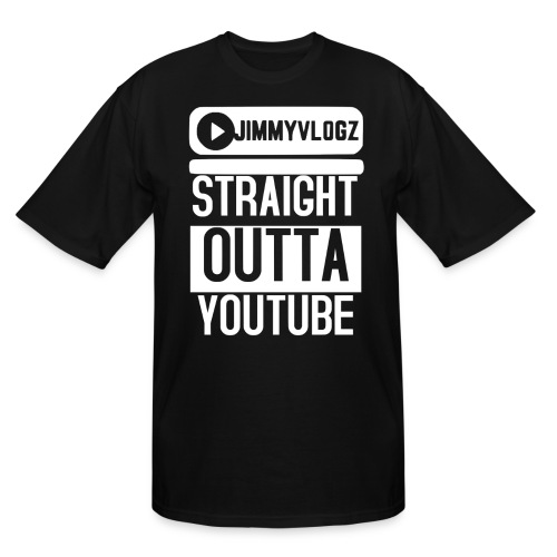 Straight Outta YouTube Merch! - Men's Tall T-Shirt